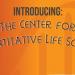 Introducing the Center for Quantitative Life Sciences. Presentation April 28 at 3:00 PM. See cgrb.oregonstate.edu/cqls for more info.